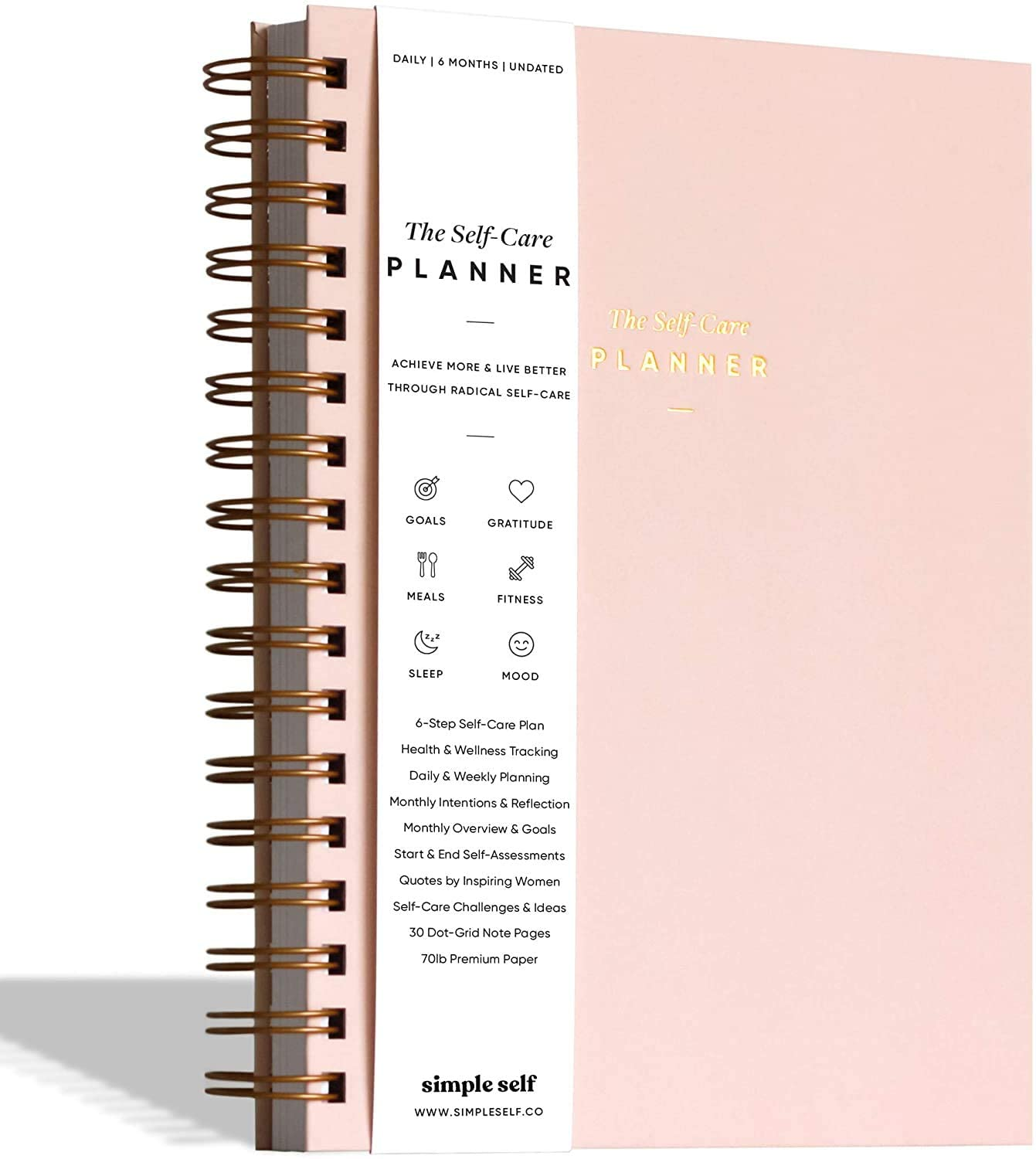 The Self-Care Planner by Simple Self - Best Daily Life Planner for Wellness, Achieving Goals, Health, Happiness - Productivity, Gratitude, Meals, Fitness - Undated Spiral 6-Month (Blush, Daily)