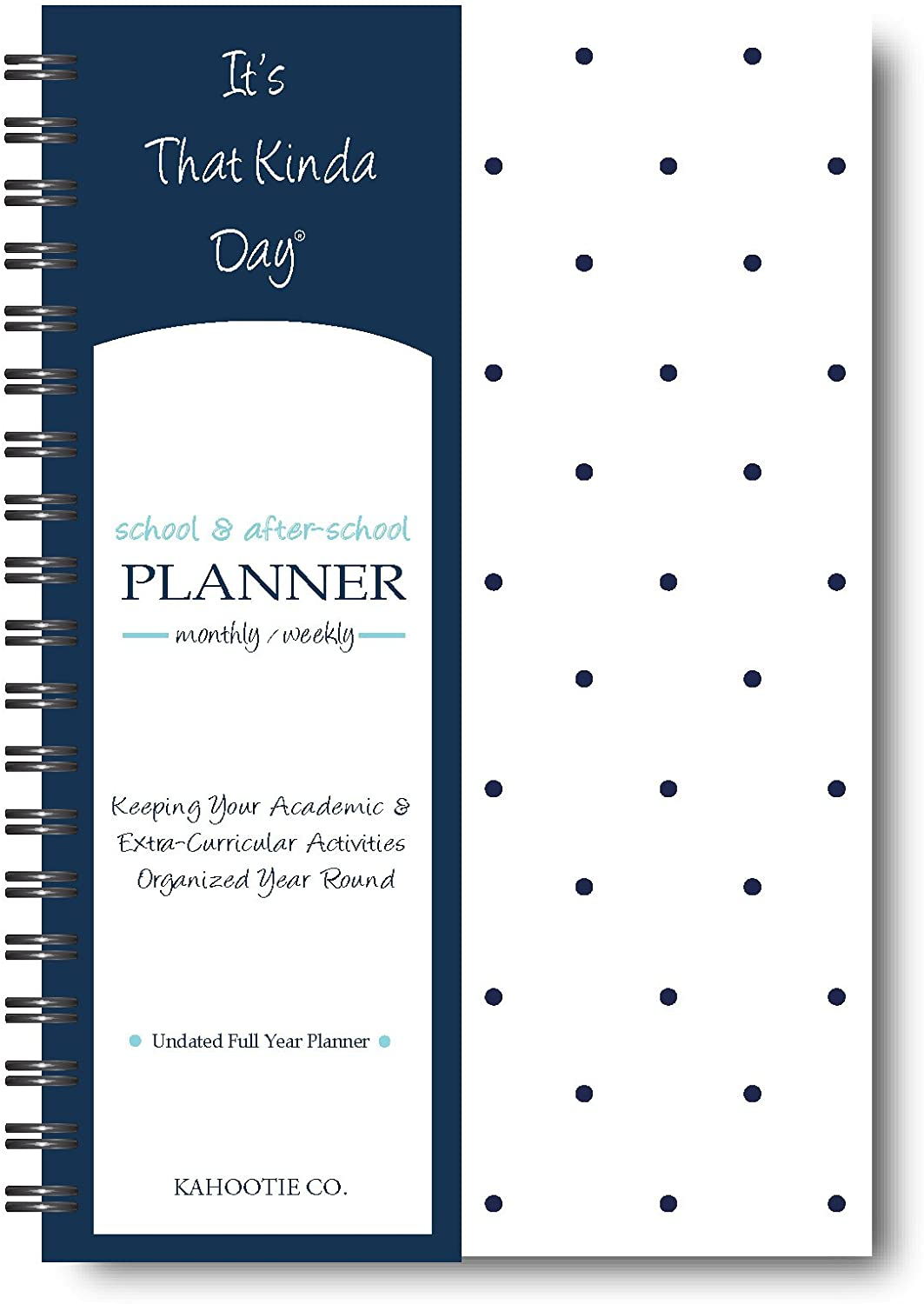 It's That Kinda Day- School & After-School Planner 6x9 (Navy Polka DOTS)