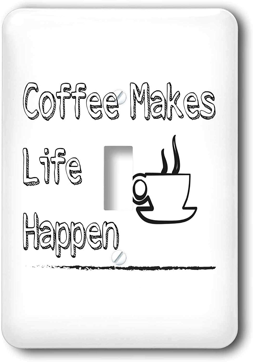 3dRose Carrie 3drose Merchant quote - Image of Coffee Makes Life Happen - single toggle switch (lsp_308019_1)