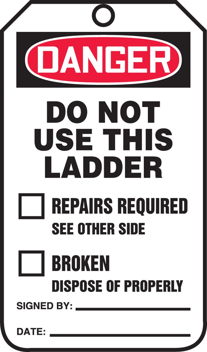 Accuform TRS331PTP Ladder Status Tag, LegendDanger DO NOT USE This Ladder, 5.75 Length x 3.25 Width x 0.015 Thickness, RP-Plastic, Red/Black on White (Pack of 25)