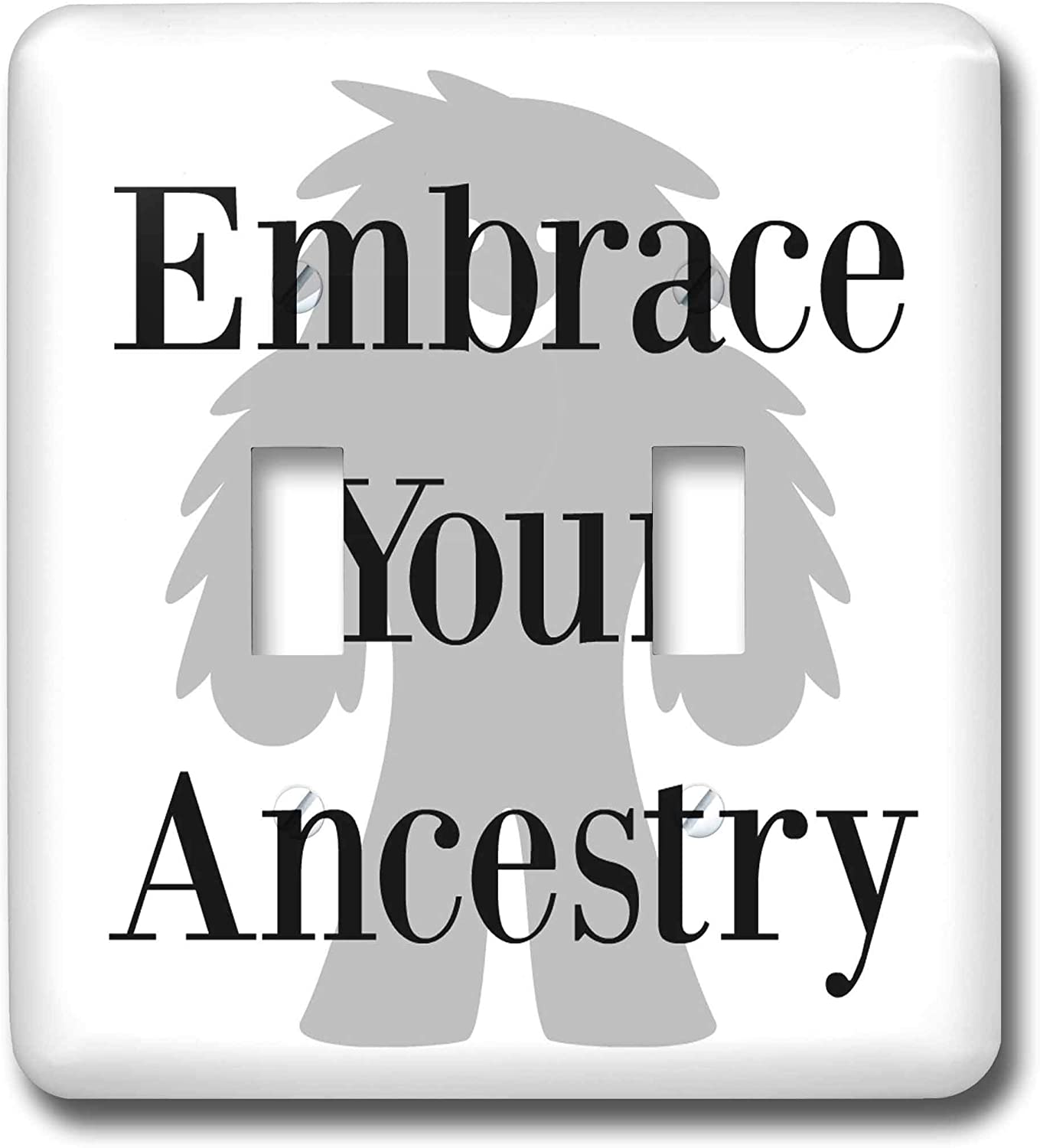 3dRose Carrie Merchant 3drose Quote - Image of Embrace Your Ancestry - double toggle switch (lsp_308333_2)