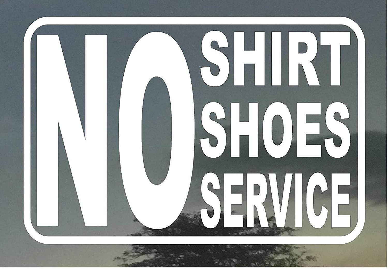 NO Shirt Shoes Service Business Restaurant Bar Door Vinyl Decal Sign 4