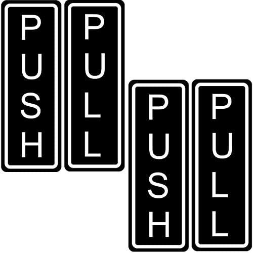 Outdoor/Indoor (2 Pack) PUSH and (2 Pack) PULL Vertical Door Sign 5