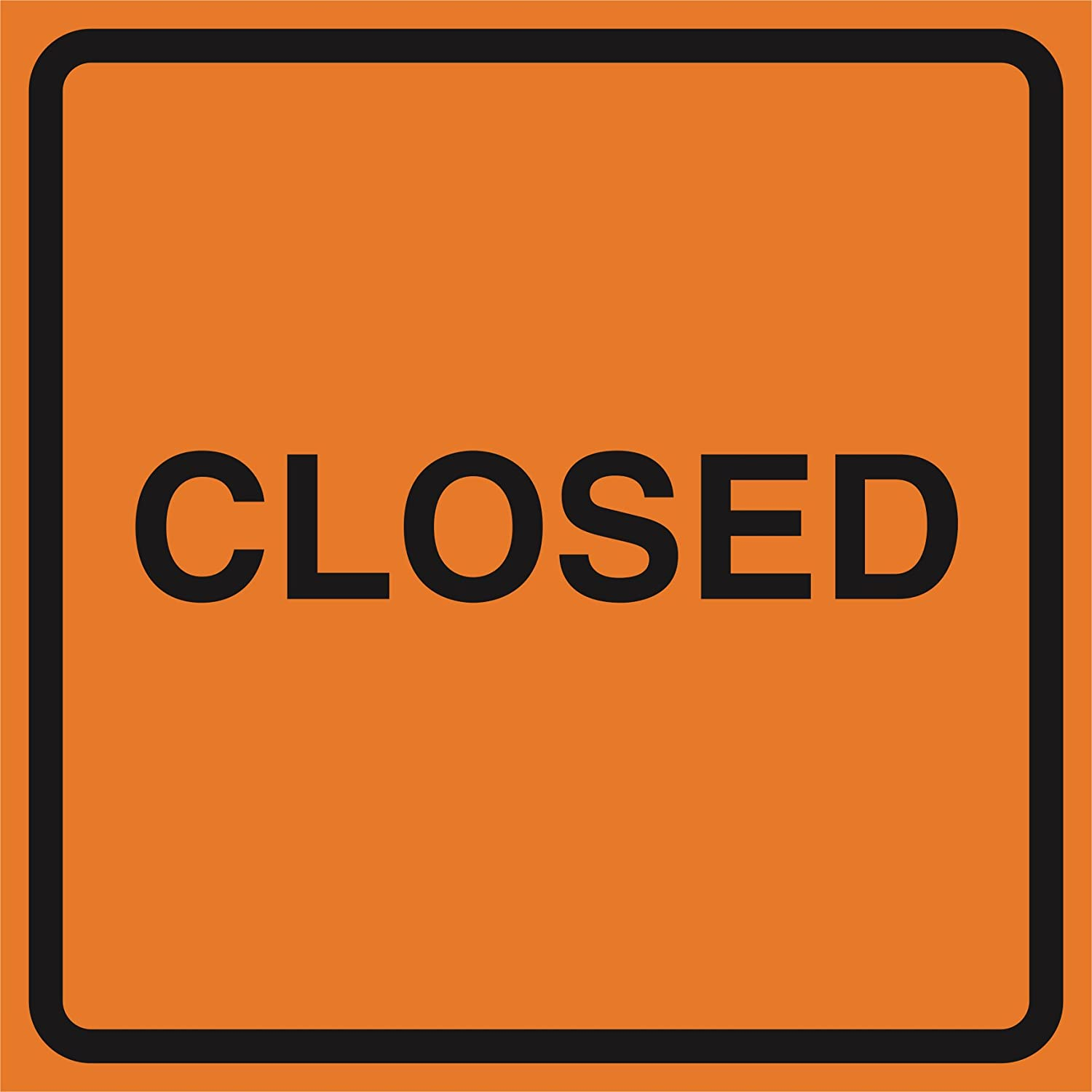 2 Pack - Closed Orange Construction Work Zone Area Job Site Notice Caution Road Street Signs Commercial Plastic, 12x12