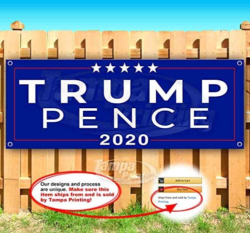 Trump Pence 2020 13 oz Heavy Duty Vinyl Banner Sign with Metal Grommets, New, Store, Advertising, Flag, (Many Sizes Available)