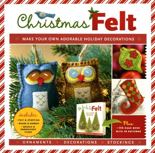 Sterling Christmas Felt: Make Your Own Adorable Holiday Decorations by Amanda Carestio