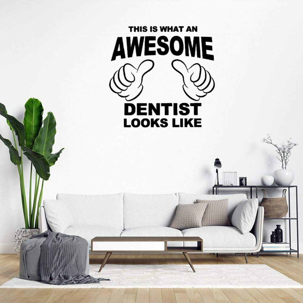 This is What an Awesome Dentist Looks Like Wall Sticker,Funny Quote Saying Wall Decal Saying Family Room,Wall Art Decor for Boys Room Kids Bedroom Living Room