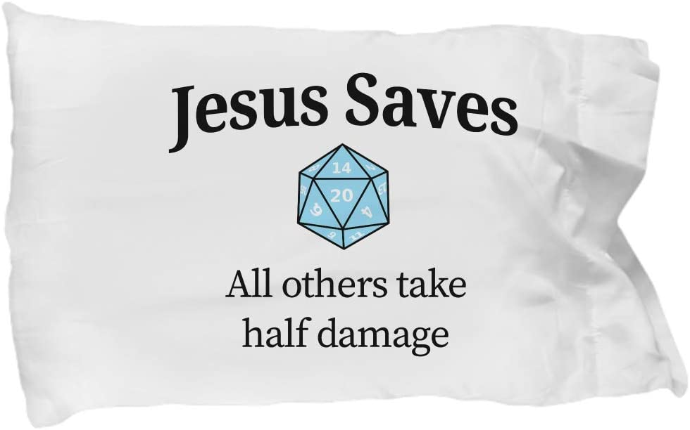Hogue WS LLC Jesus Saves All Others Take Half Damage (D20, DND, Dungeons Dragons, RPG, D and D Dungeon Master, Polyhedral Dice, DM Gift) Pillow Case
