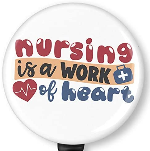 Nursing is a Work of Heart Retractable Badge Reel with Alligator Clip,Name Nurse ID Card Badge Holder Reel, Decorative Custom Badge Holder