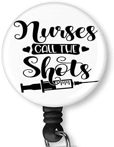 Nurses Call The Shots Retractable Badge Reel with Alligator Clip,Name Nurse ID Card Badge Holder Reel, Decorative Custom Badge Holder