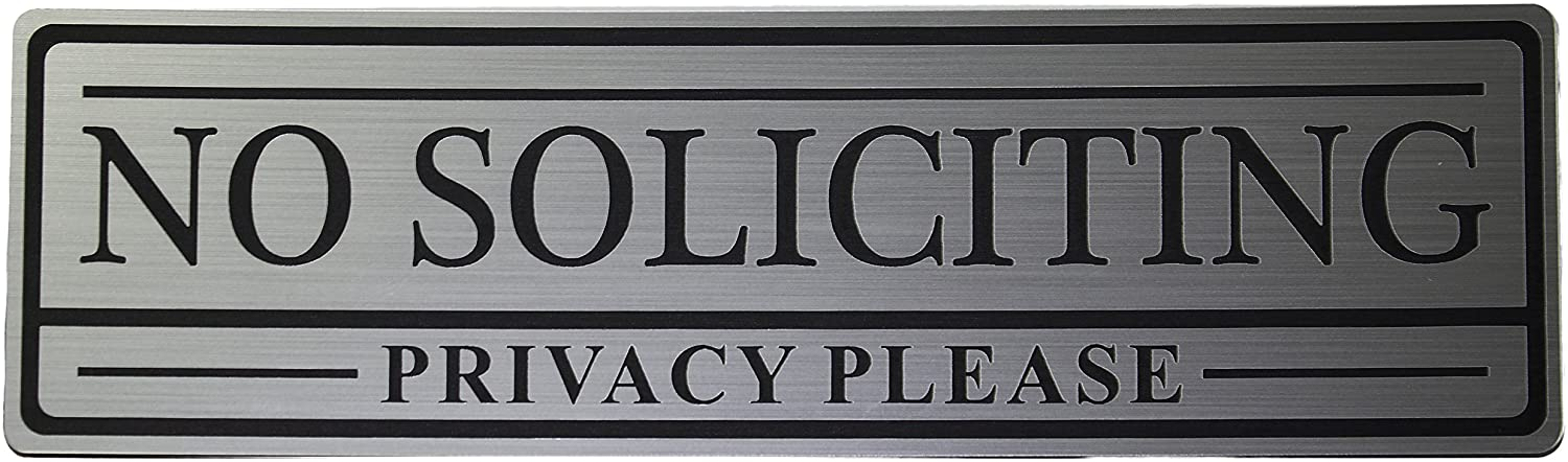 No Soliciting Privacy Please Sign (Silver) - Medium
