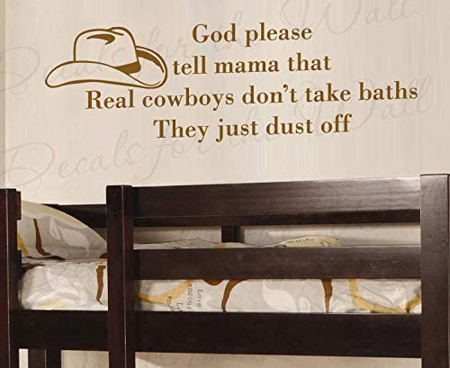 Diuangfoong God Please Tell Mama That Real Cowboy Dont Take Baths Brush Off Boy Girl Room Kid Baby Nursery Vinyl Quote Sticker Wall Decal Decor Art