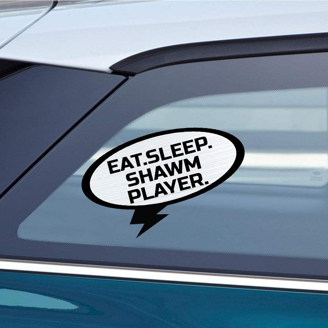 Makoroni EAT Sleep Shawm Player Music - CAR Magnet - Magnetic Bumper Sticker 3.5x6 or 5x9 inc.