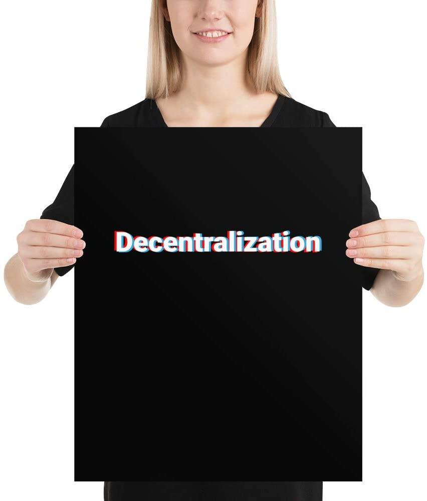 Decentrailization Poster