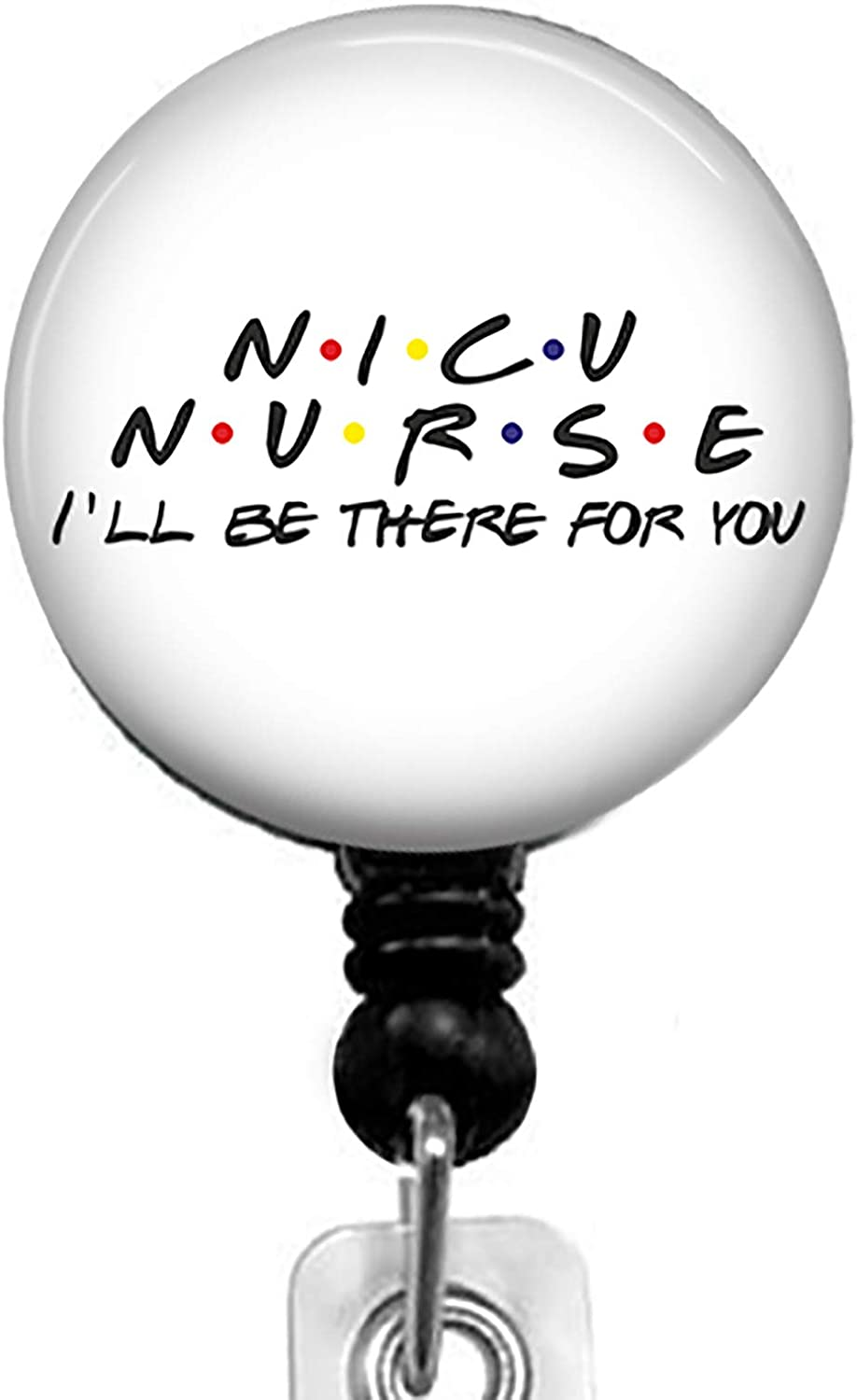 NICU Nurse and Friends-Ill be There for You Retractable Badge Reel with Alligator Clip,Name Nurse ID Card Badge Holder Reel, Decorative Custom Badge Holder