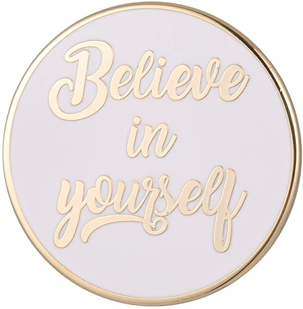 GuDeKe Believe in Yourself Badge Pin Positive Reminder