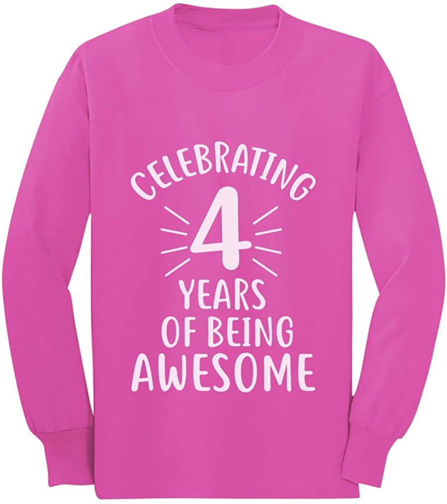 4 Years of Being Awesome! 4 Year Old Birthday Toddler/Kids Long Sleeve T-Shirt