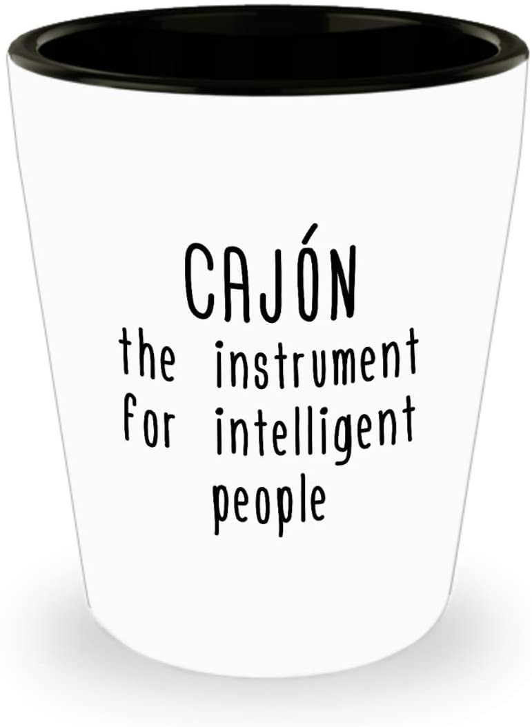 Funny Cajon Shot Glass - Cajon Player Gift - Percussionist Present - Instrument For Intelligent People