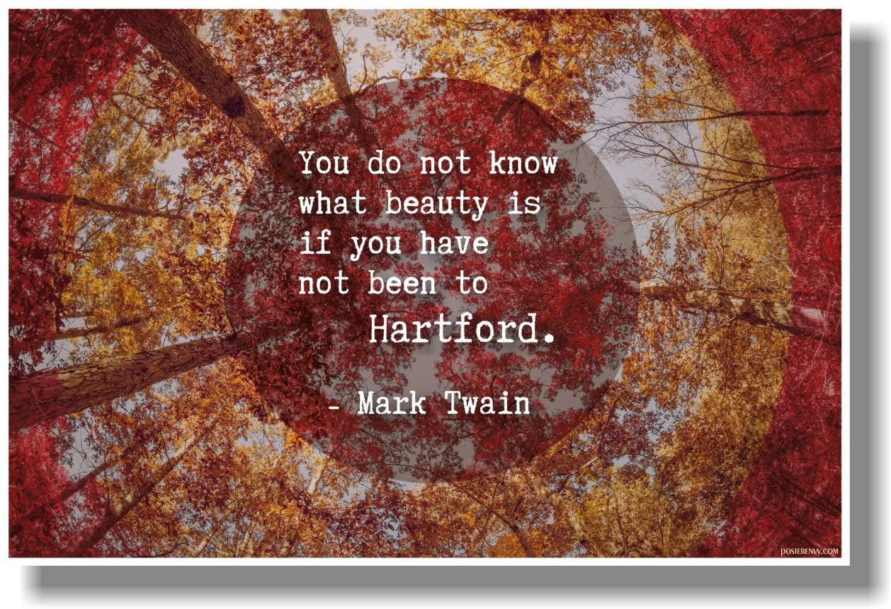 You Do Not Know Beauty - Hartford - Mark Twain - NEW Travel Poster