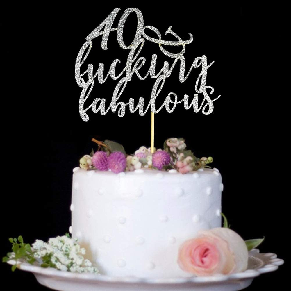 40 & Fucking Fabulous Cake Topper for 40th Birthday Wedding Anniversary Party Decorations Sign Silver Glitter