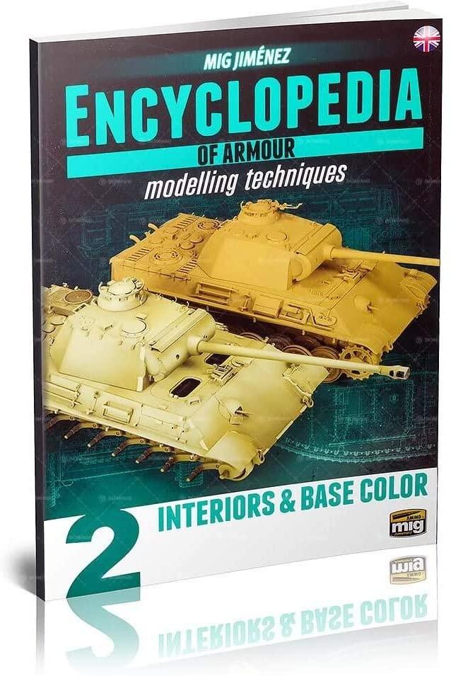 AMMO MIG-6151 Encyclopedia of Armour Modelling Techniques Vol. 2-Interiors & Base Colour English, Multicolour