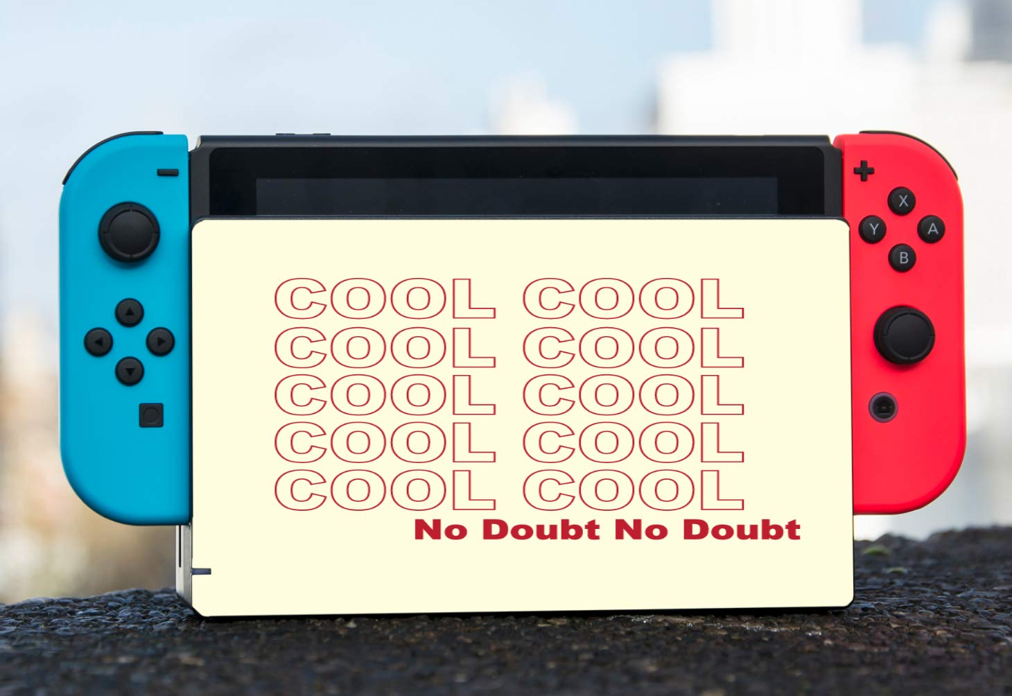 Cool Cool Cool Cool No Doubt Quote Vinyl Decal Sticker Skin by egeek amz for Nintendo Switch Dock