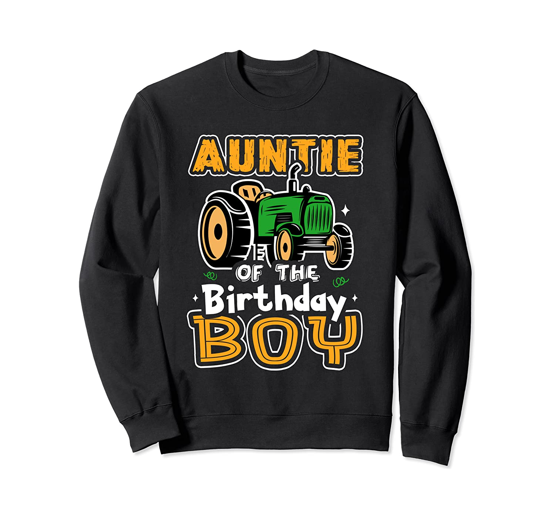 Auntie Of The Birthday Boy Farmer Tractor Matching Party Sweatshirt