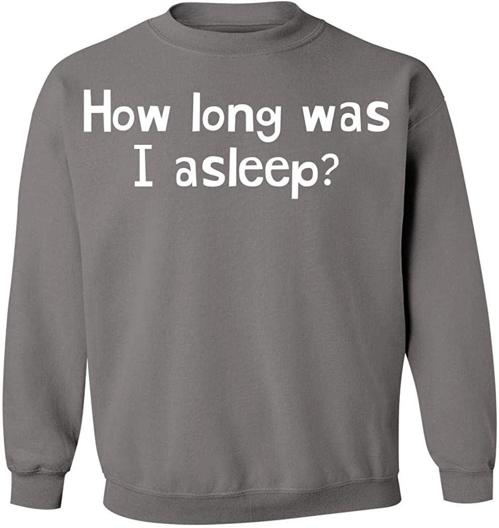 How Long Was I Asleep? - Men's Pullover Crewneck Sweatshirt