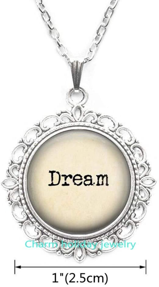 Dream,Dream Necklace,Quote Necklace,Sayings Necklace,Gift for Her,Dream Jewelry,Type Style Neckace-#100