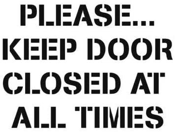 Keep Door Closed Stencil