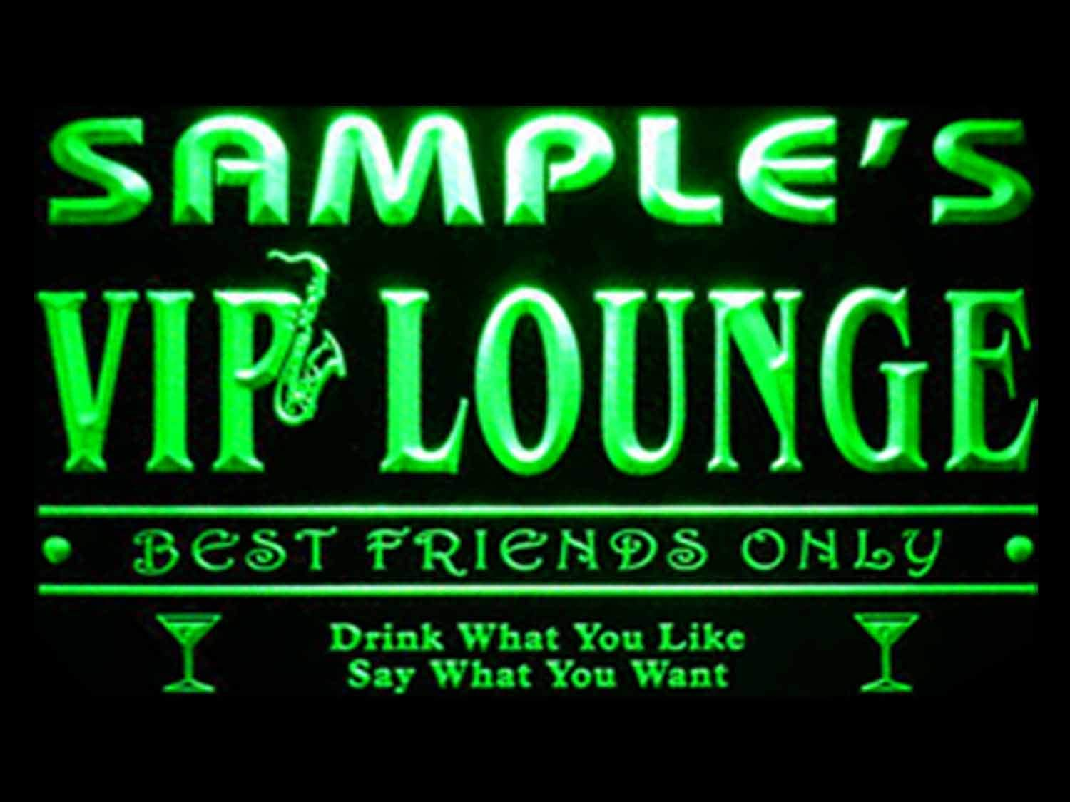 Name Personalized Custom VIP Lounge Best Friends Only Bar Beer Neon Sign Green 16x12 inches st4s43-qi-tm-g