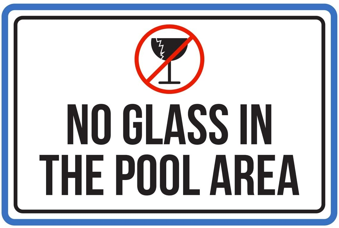 iCandy Products Inc No Glass in The Pool Area Spa Warning Large Sign, Plastic, 12x18