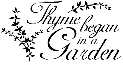 Thyme Began In A Garden Stencil by StudioR12 | Elegant Herb Garden Word Art - Reusable Mylar Template | Painting, Chalk, Mixed Media | Use for Crafting, DIY Home Decor - STCL417 SELECT SIZE (6 x 11)