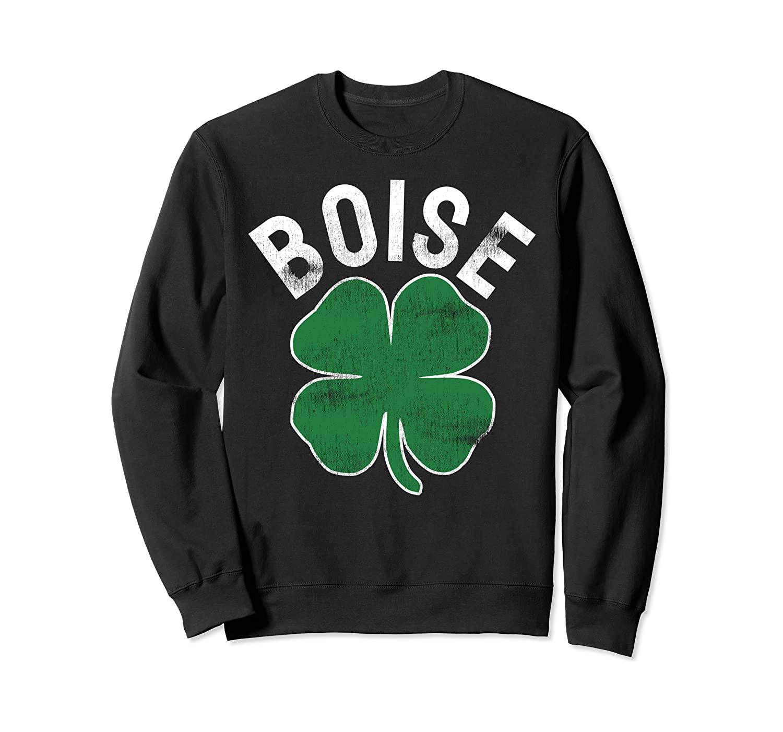 Boise Idaho St. Patrick's Day Green Shamrock Irish Clover Sweatshirt
