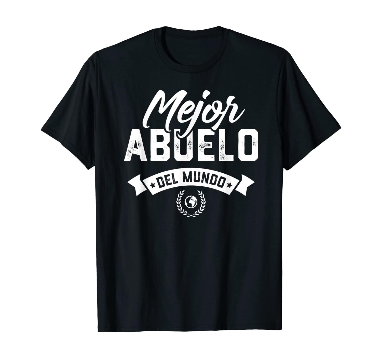 Mens Regalo Para Abuelo Mejor Abuelo Del Mundo Dia Del Padre T-Shirt
