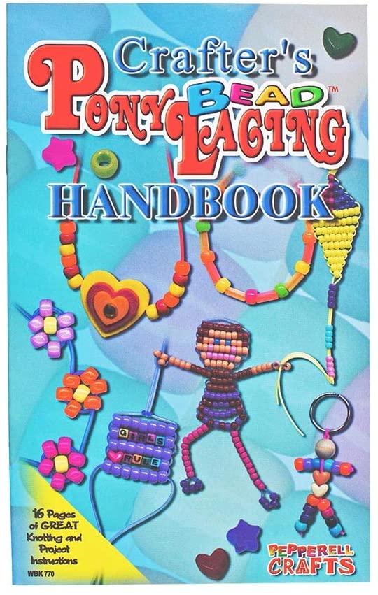 Crafter's Pony Bead Lacing Handbook - Knotting and Beading