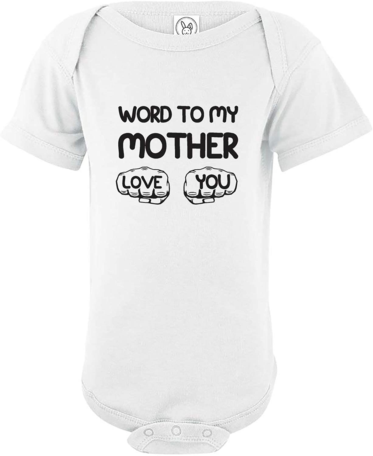 Word to My Mother, Love You - Unisex Baby Cotton Bodysuit - Funny Infant One-Piece Romper Outfit