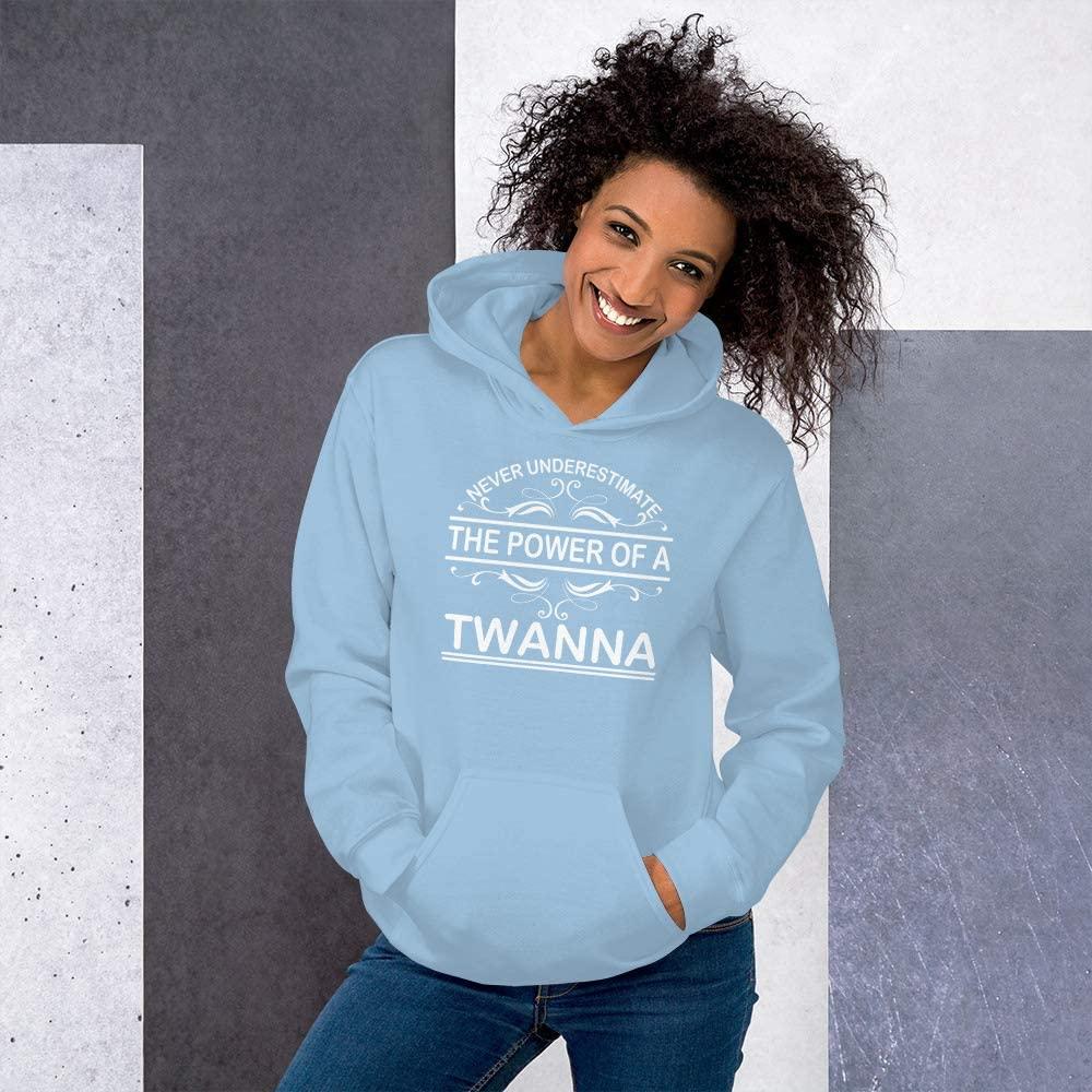 Never Underestimate The Power of Twanna Hoodie Black