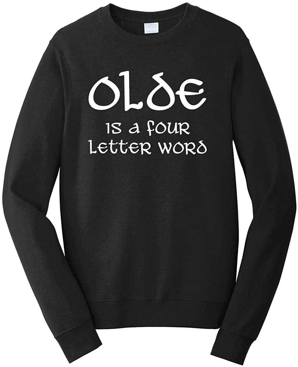 Tenacitee Men's Olde is a Four Letter Word Sweatshirt