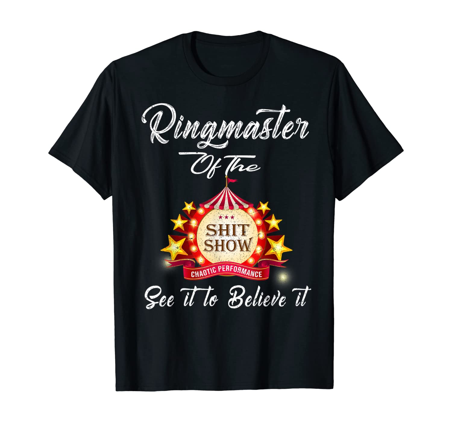 Ringmaster Of The Shitshow Funny Gift For Her / Him Cotton T-Shirt
