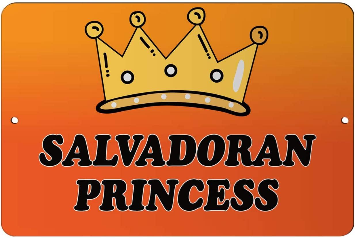 Makoroni - Salvadoran Princess Girly Princess 12x18 inc Aluminum Decorative Wall Street Sign