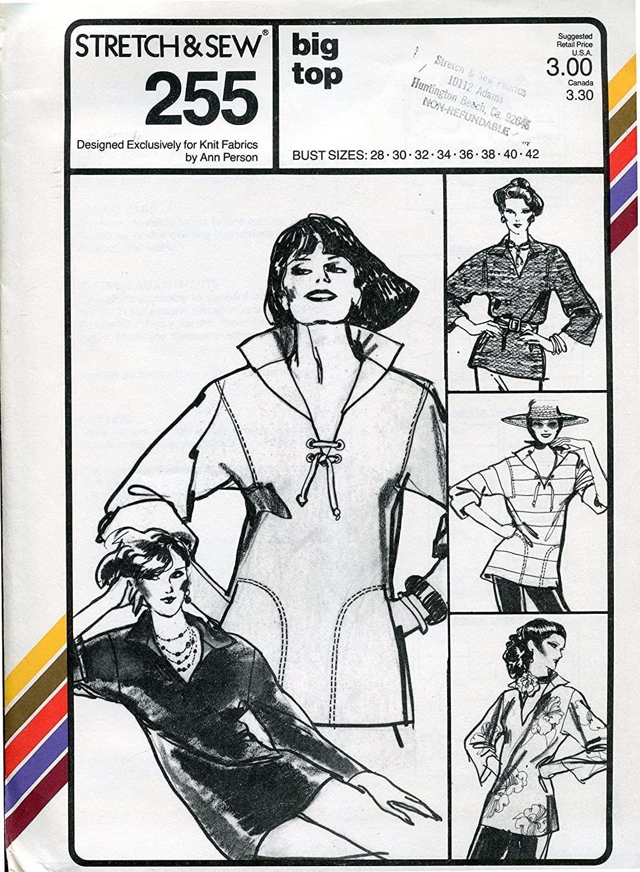 Stretch & Sew Pattern 255 ~ Misses' Big Top ~ Bust 28-42