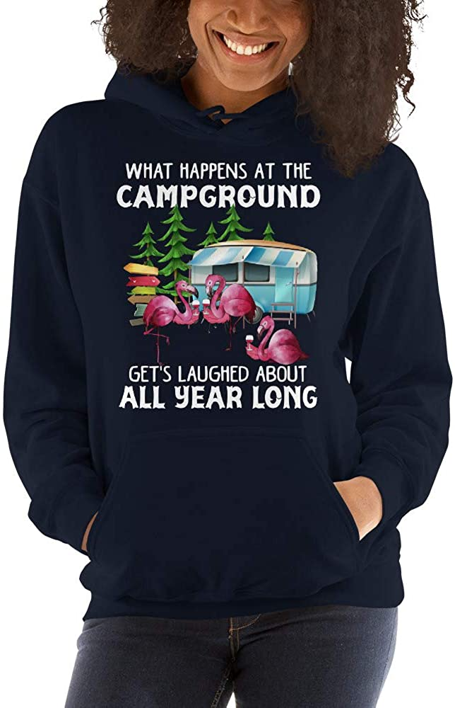 What Happens at The Campground Get's Laughed All Year Long Unisex Hoodie