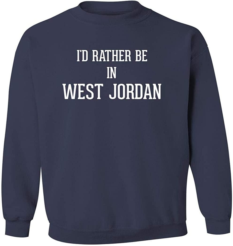 I'd Rather Be In WEST JORDAN - Men's Pullover Crewneck Sweatshirt