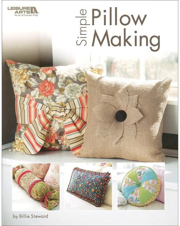 LEISURE ARTS Simple Pillow Making Bk