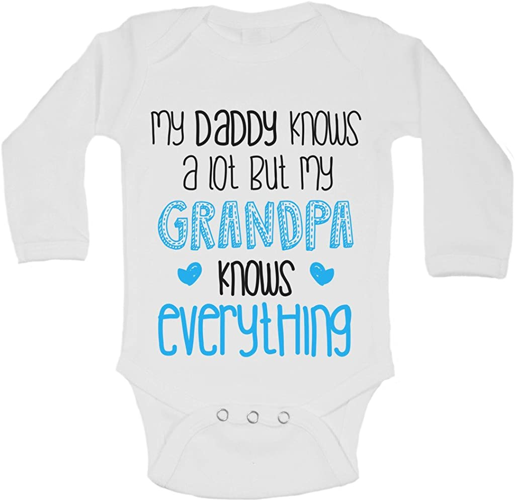 Daddy Knows a lot My Grandpa Knows Everything Newborn Funny Onesie 24 Months, White