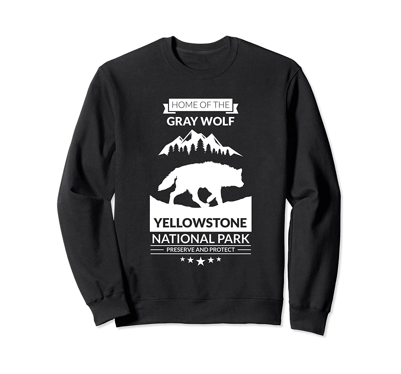Yellowstone National Park Save Endangered Gray Wolf Sweatshirt