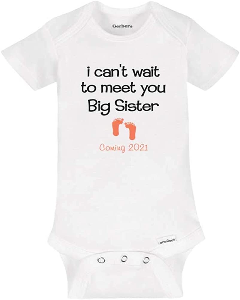 I Can't Wait to Meet You Big Sister Coming 2021 Baby Birth Pregnancy Announcement Onesie