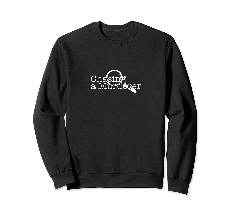 Chasing a Murderer Logo Sweatshirt