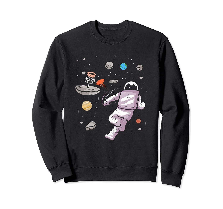 Disc Golf Astronaut playing in Space - Disc Golfing Design Sweatshirt